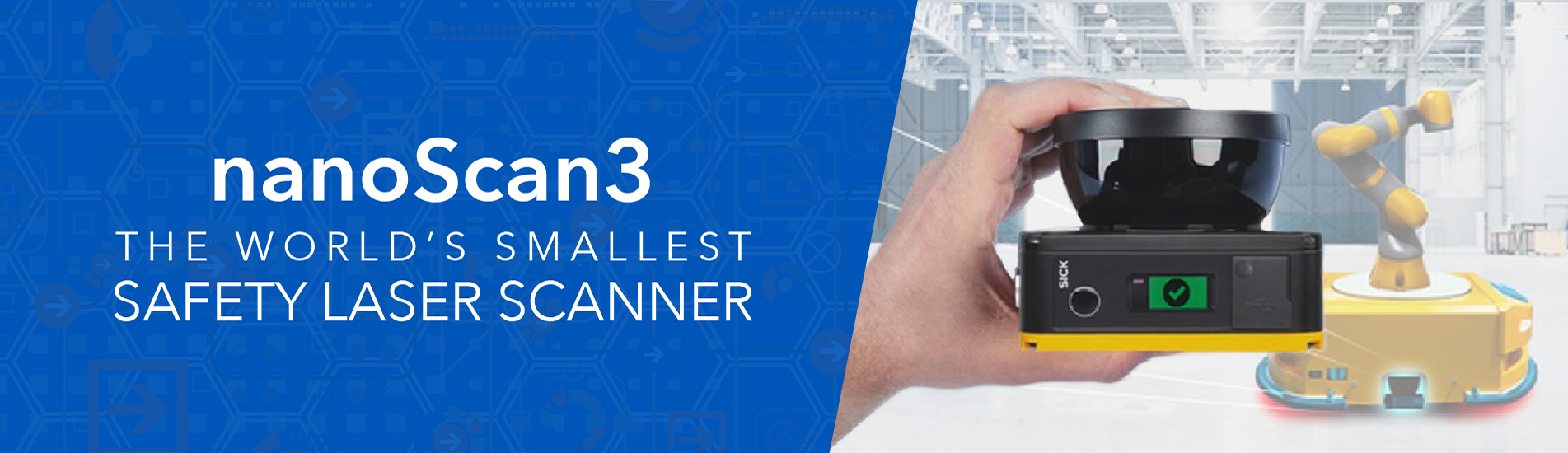 Sick's nanoScan3 - The World's Smallest Safety Laser Scanner